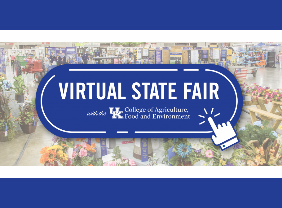 UK College of Agriculture, Food and Environment offers Virtual State Fair